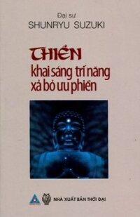 Thiền - Khai sáng trí năng, xả bỏ ưu phiền - Đại sư Shunryu Suzuki
