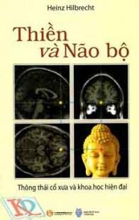 Thiền và Não Bộ Thông Thái Cổ Xưa và Khoa Học Hiện Đại