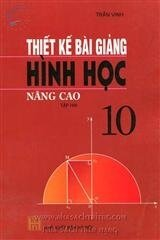 Thiết kế bài giảng hình học nâng cao 10 tập 2
