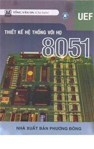 Thiết kế hệ thống với họ 8051