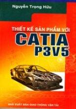 Thiết Kế Sản Phẩm Với Catia P3V5