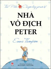 Thỏ Peter chuyện bây giờ mới kể - Nhà vô địch Peter