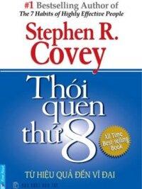 Thói quen thứ 8 - Stephen R.Covey