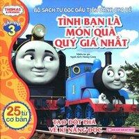 Thomas & Friends (Cấp Độ 3) - Tình Bạn Là Món Quà Quý Giá Nhất
