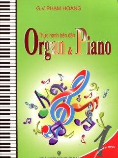 Thực Hành Trên Đàn Organ & Piano