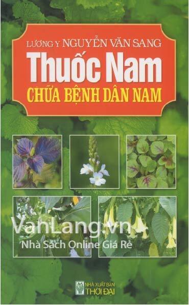 Thuốc Nam Chữa Bệnh Dân Nam - Nguyễn Văn Sang