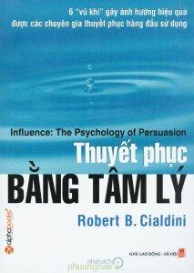 Thuyết phục bằng tâm lý - Robert B. Cialdini