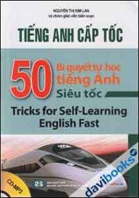 Tiếng Anh Cấp Tốc - 50 Bí Quyết Tự Học Tiếng Anh Siêu Tốc