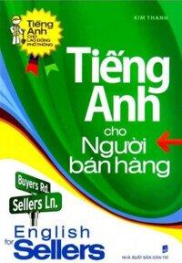 Tiếng Anh cho người bán hàng - Kim Thanh