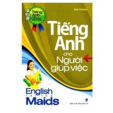 Tiếng Anh cho người giúp việc - Kim Thanh