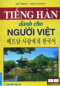 Tiếng Hàn dành cho người Việt - Mỹ Trinh & Minh Khang