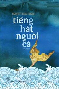 Tiếng hát người cá - Masatsugu Ono