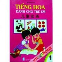Tiếng Hoa Dành Cho Trẻ Em Tập 1