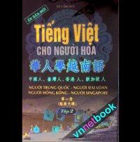 Tiếng Việt Cho Người Hoa Tập 2