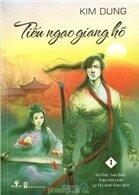 Tiếu ngạo giang hồ (Trọn bộ 8 cuốn) – Kim Dung