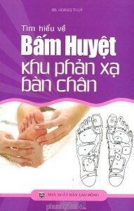Tìm hiểu về Bấm huyệt khu phản xạ bàn chân
