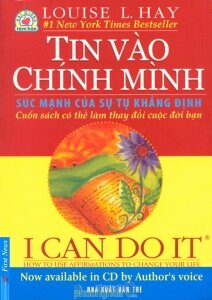 Tin vào chính mình - I can do it! - Louise L. Hay