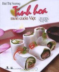 Tinh hoa món cuốn Việt - Bùi Thị Sương