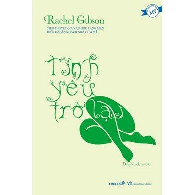 Tình yêu trở lại - Rachel Gibson