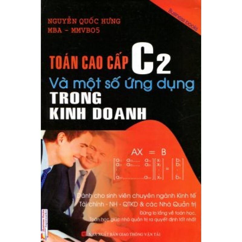 Toán cao cấp C2 và một số ứng dụng trong kinh doanh