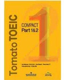 Tomato TOEIC - Compact 1 & 2 (Kèm 1 MP3) - Nhiều tác giả