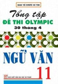 Tổng Tập Đề Thi Olympic 30 Tháng 4 Ngữ Văn Lớp 11