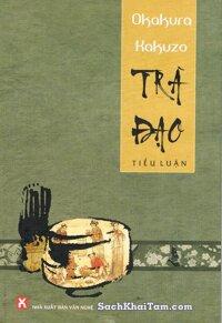 Trà đạo - Okakura Kakuzo
