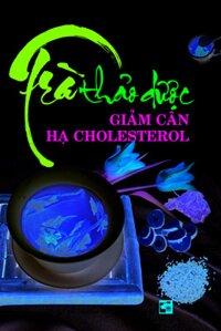 Trà Thảo Dược Giảm Cân Hạ Cholesterol