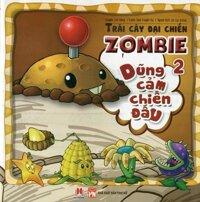 Trái Cây Đại Chiến Zombie - Tập 2 - Dũng Cảm Chiến Đấu