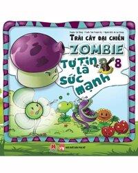 Trái Cây Đại Chiến Zombie - Tập 8 - Tự Tin Là Sức Mạnh