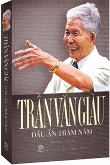 Trần Văn Giàu - Dấu ấn trăm năm (Bìa cứng đặc biệt) - Nhiều tác giả