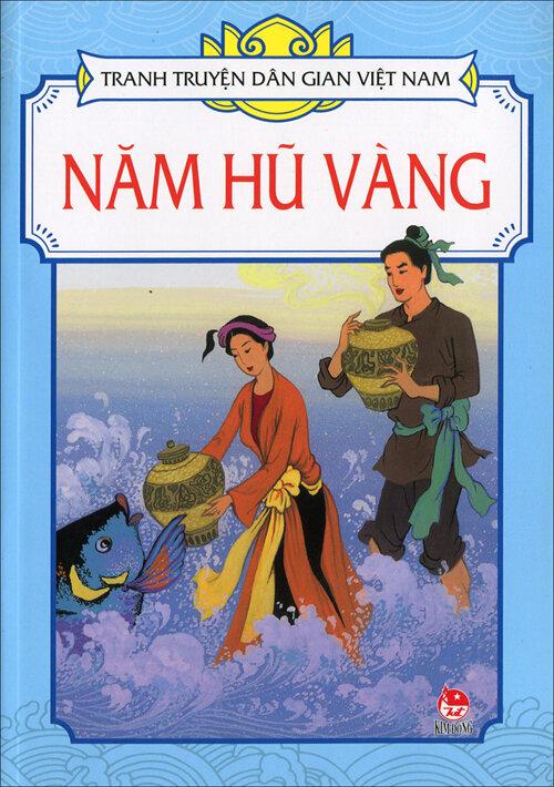 Tranh truyện dân gian Việt Nam - Năm hũ vàng