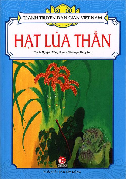 Tranh Truyện Dân Gian Việt Nam -  Hạt Lúa Thần