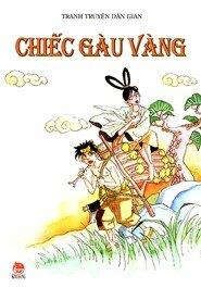 Tranh truyện dân gian Việt Nam - Chiếc gàu vàng