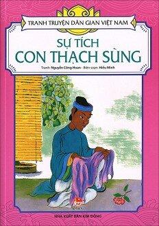 Tranh Truyện Dân Gian Việt Nam - Sự Tích Con Thạch Sùng