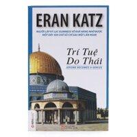 Trí tuệ Do Thái - Eran Katz (Sách bỏ túi)