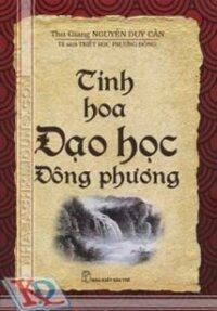 Triết Học Phương Đông - Tinh Hoa Đạo Học Đông Phương