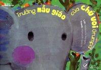Trường mẫu giáo của chú voi Grumpa