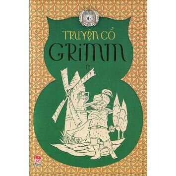 Truyện cổ Grimm (T2) - Grimm