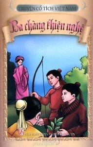 Truyện cổ tích Việt Nam - Ba chàng thiện nghệ - Nhiều tác giả