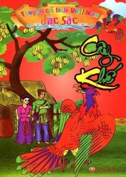 Truyện Cổ Tích Việt Nam Đặc Sắc - Cây Khế