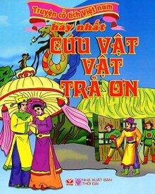 Truyện Cổ Tích Việt Nam Hay Nhất - Cứu Vật Vật Trả Ơn