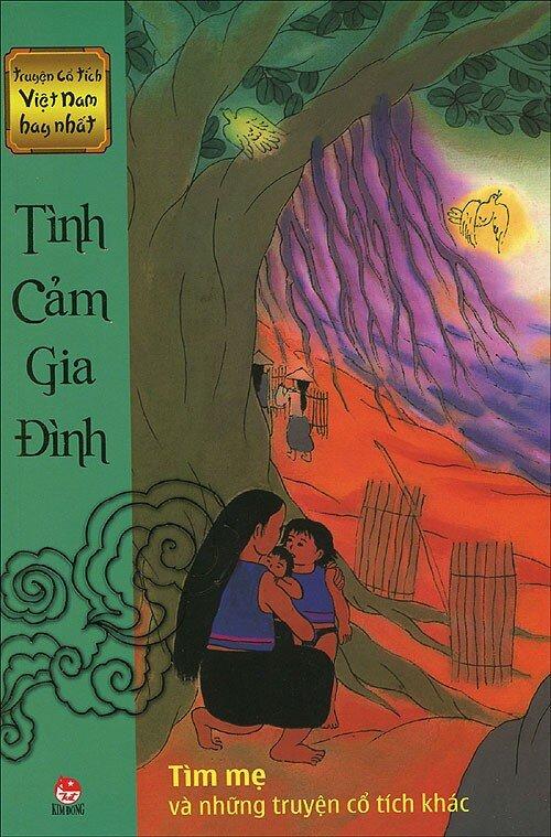 Truyện cổ tích Việt Nam hay nhất - Tình cảm gia đình - Nhiều tác giả