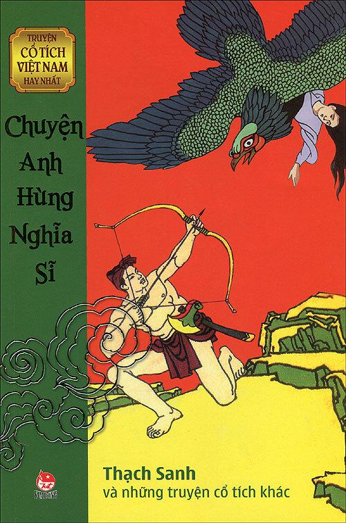 Truyện cổ tích Việt Nam hay nhất - Chuyện anh hùng nghĩa sĩ - Nhiều tác giả