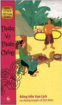 Truyện cổ tích Việt Nam hay nhất - Thuận vợ thuận chồng - Nhiều tác giả