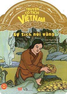 Truyện Cổ Tích Việt Nam - Sự Tích Núi Vàng