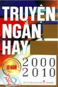 Truyện Ngắn Hay 2000 – 2010
