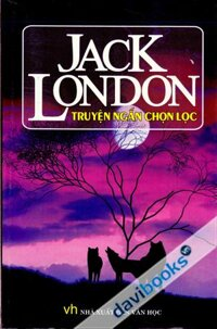 Truyện ngắn Jack London - Jack London
