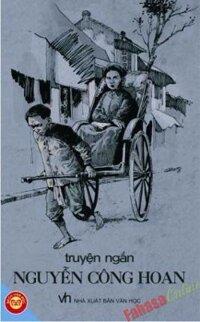 Truyện ngắn Nguyễn Công Hoan - Nguyễn Công Hoan