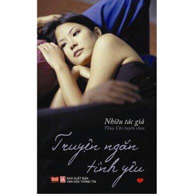 Truyện ngắn tình yêu (T1) - Nhiều tác giả